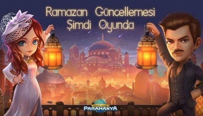 Paramanya Ramazan Güncellemesi Yayınlandı