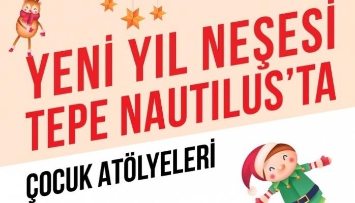 Çocuklar Aralık Ayını Tepe Nautilus'ta Dolu Dolu Geçirecek