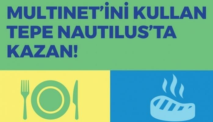 Tepe Nautilus Multinet İle Kazandırıyor
