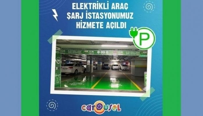 CAROUSEL'in Elektrikli Araç Şarj İstasyonu Hizmete Girdi