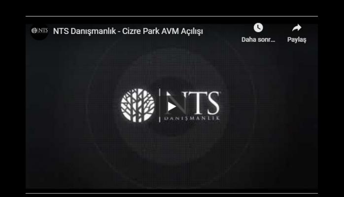 NTS Danışmanlık - Cizre Park AVM Açılışı